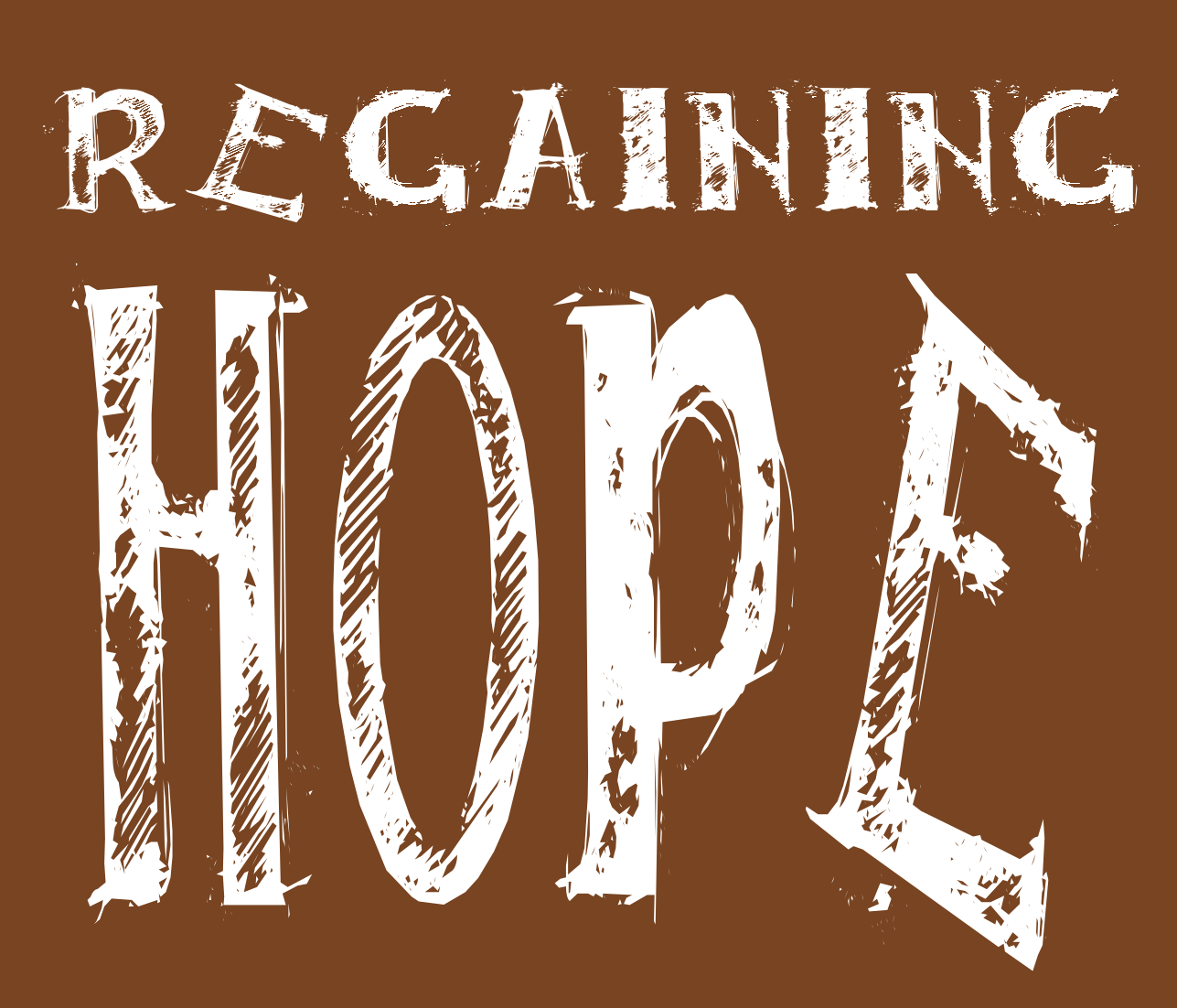 regaining hope